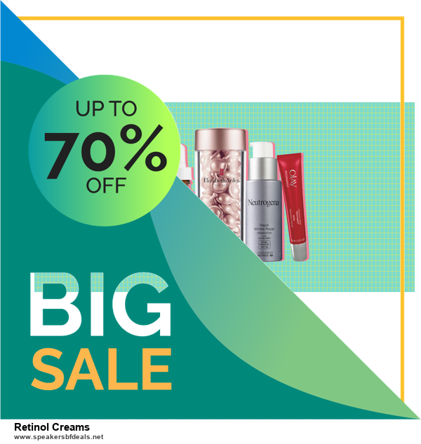 List of 6 Retinol Creams Black Friday 2020 and Cyber MondayDeals [Extra 50% Discount]