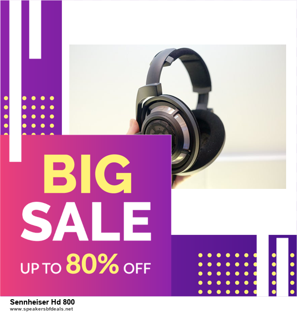 Top 5 Black Friday 2020 and Cyber Monday Sennheiser Hd 800 Deals [Grab Now]