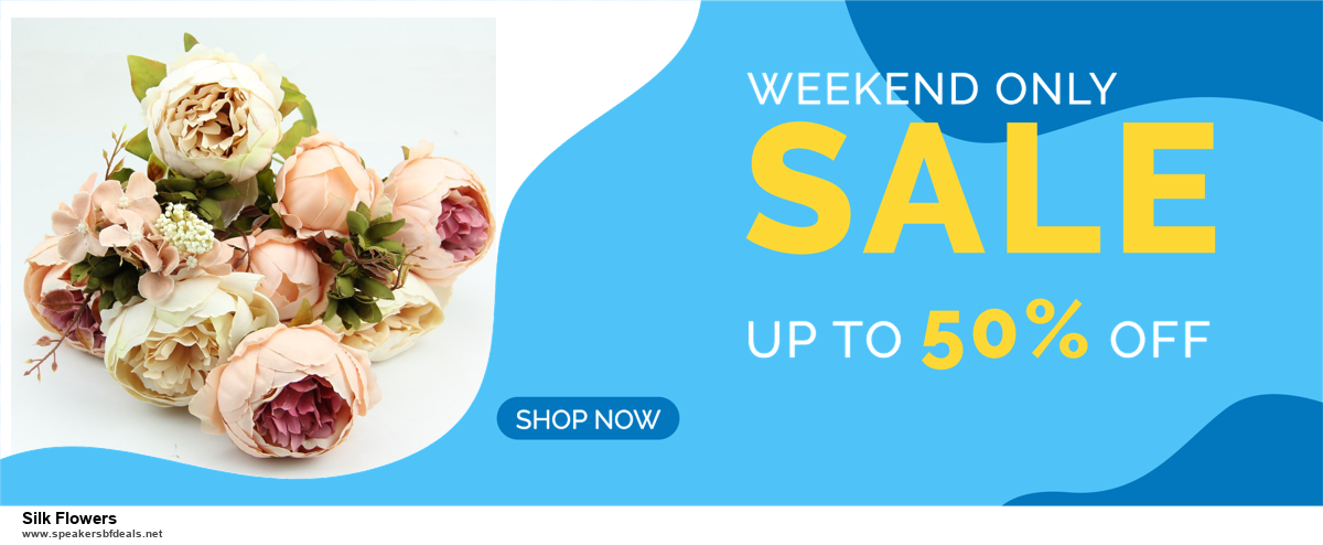 7 Best Silk Flowers Black Friday 2020 and Cyber Monday Deals [Up to 30% Discount]