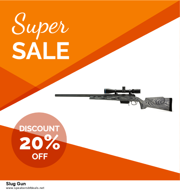 6 Best Slug Gun Black Friday 2020 and Cyber Monday Deals | Huge Discount