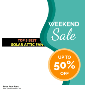 9 Best Solar Attic Fans Black Friday 2020 and Cyber Monday Deals Sales