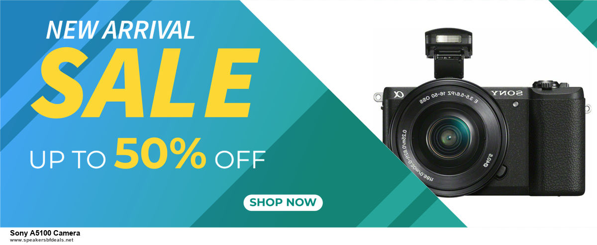 5 Best Sony A5100 Camera Black Friday 2020 and Cyber Monday Deals & Sales