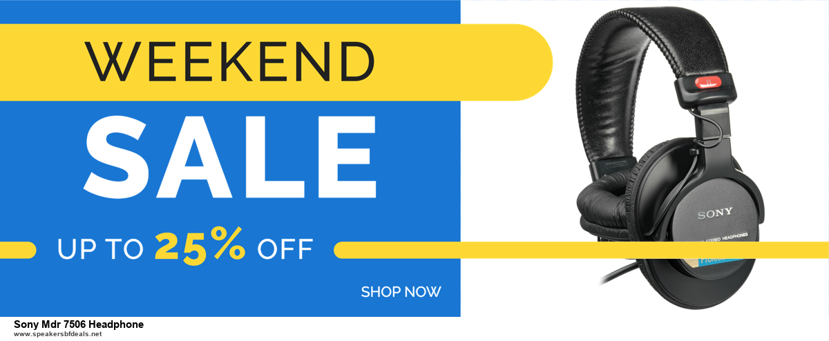 Top 11 Black Friday and Cyber Monday Sony Mdr 7506 Headphone 2020 Deals Massive Discount