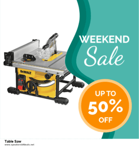 List of 6 Table Saw After Christmas DealsDeals [Extra 50% Discount]