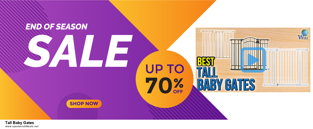 Top 5 Black Friday 2020 and Cyber Monday Tall Baby Gates Deals [Grab Now]
