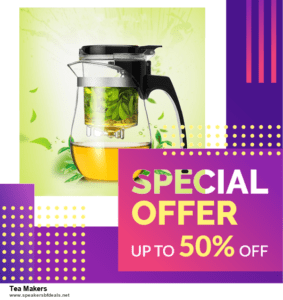 6 Best Tea Makers Black Friday 2020 and Cyber Monday Deals | Huge Discount