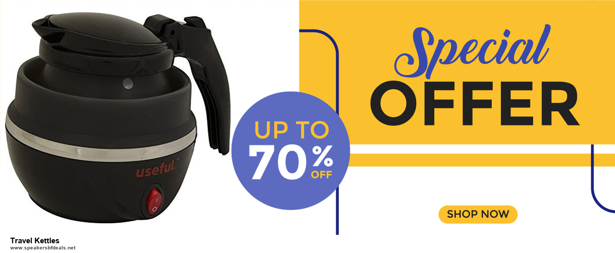 Top 5 Black Friday and Cyber Monday Travel Kettles Deals 2020 Buy Now