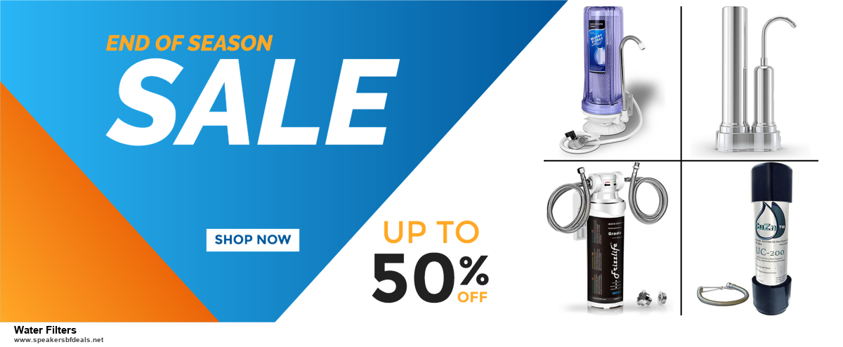 Top 11 Black Friday and Cyber Monday Water Filters 2020 Deals Massive Discount