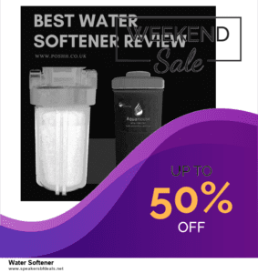 List of 6 Water Softener After Christmas DealsDeals [Extra 50% Discount]