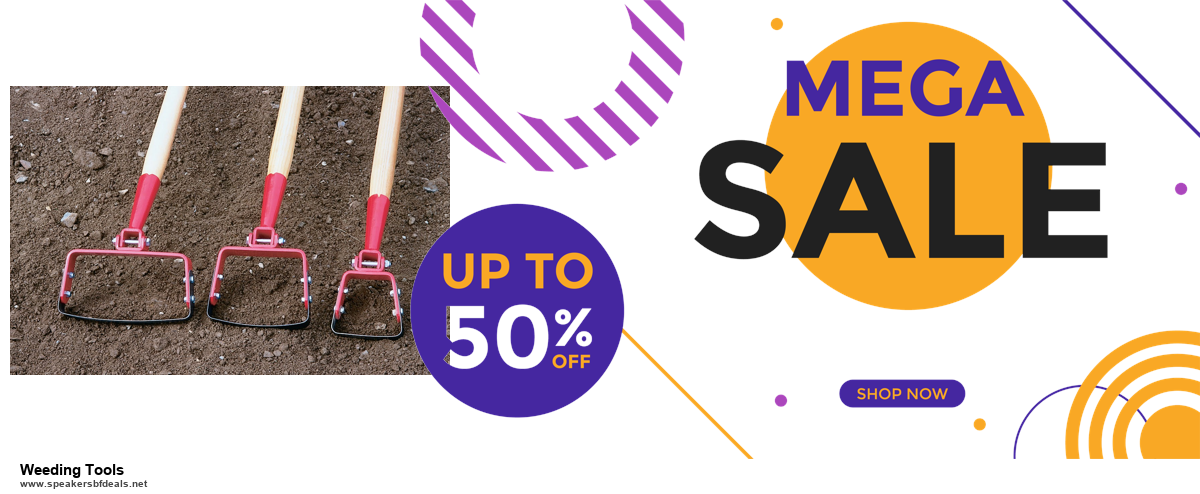 9 Best Weeding Tools Black Friday 2020 and Cyber Monday Deals Sales