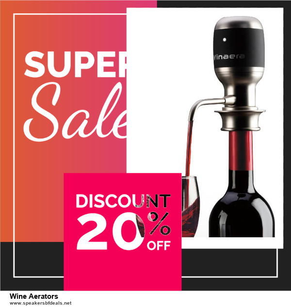Top 10 Wine Aerators Black Friday 2020 and Cyber Monday Deals