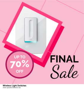 7 Best Wireless Light Switches Black Friday 2020 and Cyber Monday Deals [Up to 30% Discount]