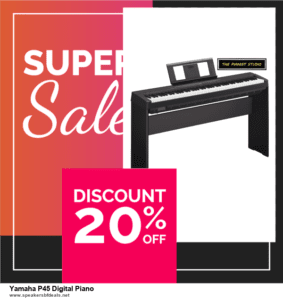 13 Exclusive Black Friday and Cyber Monday Yamaha P45 Digital Piano Deals 2020